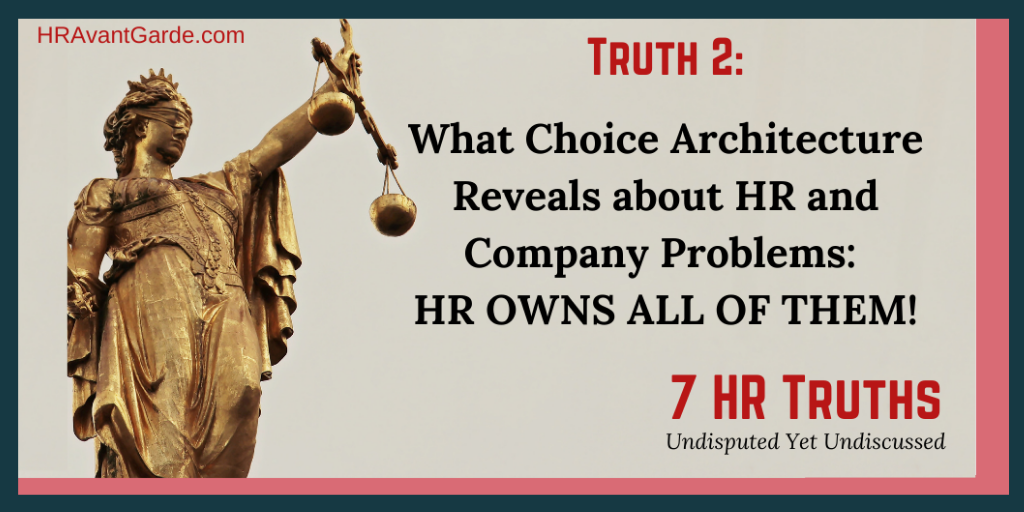 Why HR Owns Every Company Problem